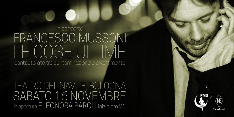 Le cose ultime - Francesco Mussoni in concerto