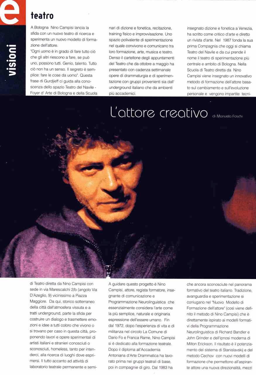 L'attore creativo di Manuela Foschi, da Metropoli Emilia, giugno 1999