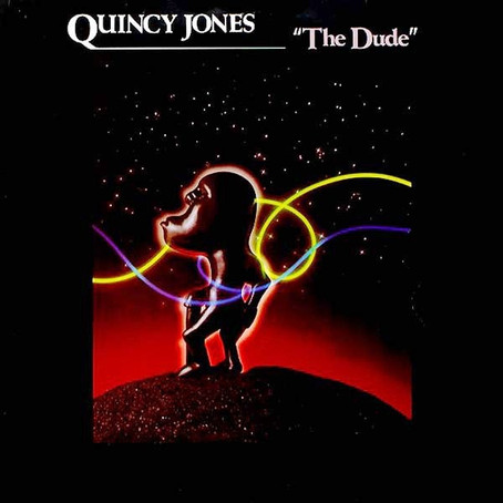 40 YEARS ON - HOW QUINCY JONES' THE DUDE SHAPED POPULAR MUSIC FOREVER