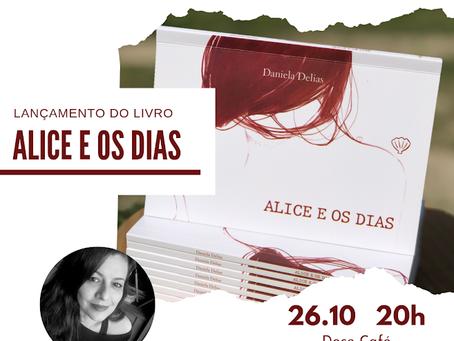 Lançamento de Alice e os dias em outubro