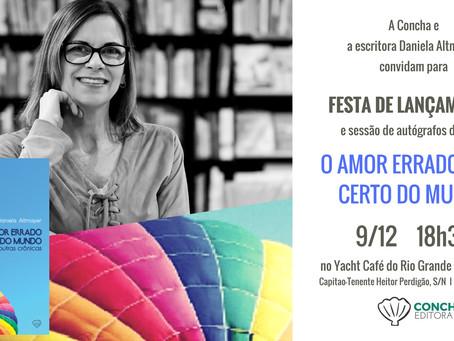 Daniela Altmayer lança O amor errado mais certo do mundo, neste sábado, 9