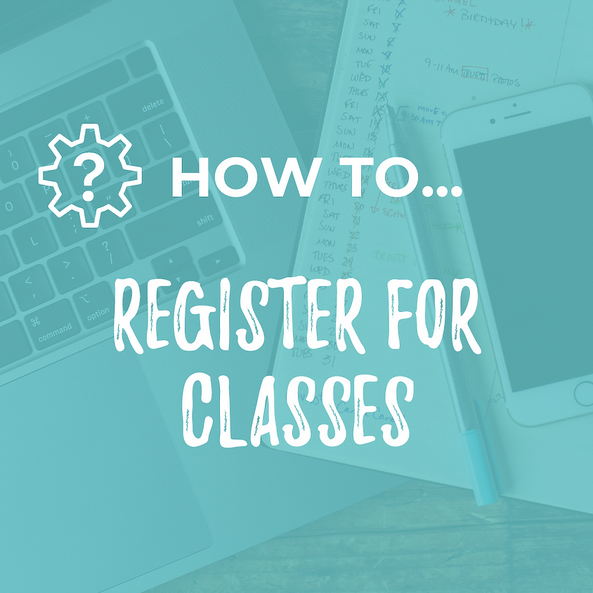 [HOW TO...] Register for Classes