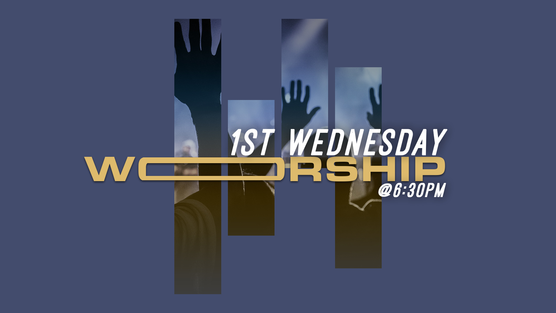 1st Wednesday Worship