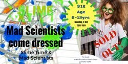 Slime Time & Mad Scientists