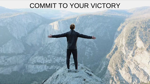 Commit to your victory!