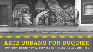 Arte Urbano Street Art Buenos Aires
