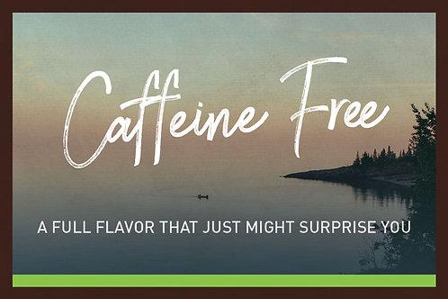 Caffeine Free (Decaf)
