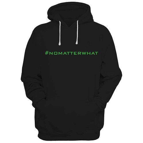 #NOMATTERWHAT Hoodie