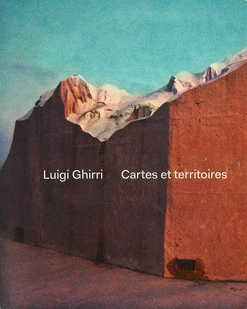 LA CARTE ET LE TERRITOIRE - Luigi Ghirri
