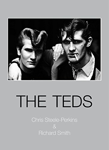 The Teds - Chris Steele-Perkins & Richard Smith
