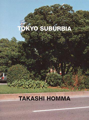Tokyo Suburbia - Takashi Homma