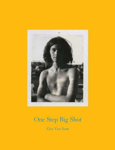 One Step Big Shot - Gus van Sant