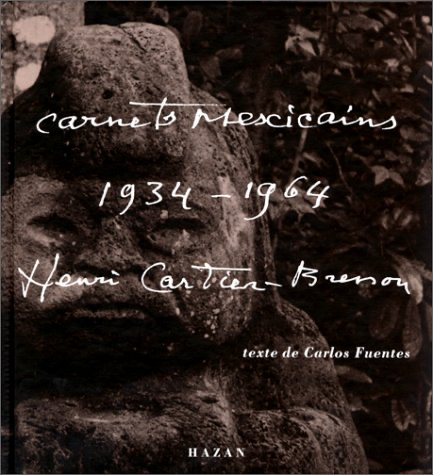 Carnets mexicains, 1934-1964 - Henri Cartier-Bresson