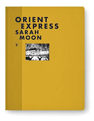 FASHION EYES ORIENT EXPRESS - Sarah Moon