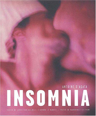 Insomnia (édition bilingue français-anglais) -  Antoine D'Agata