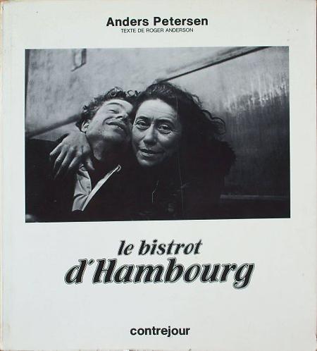 Le Bistrot d'Hambourg - Anders Petersen