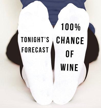Tonight's Forecast 100% Chance of Wine