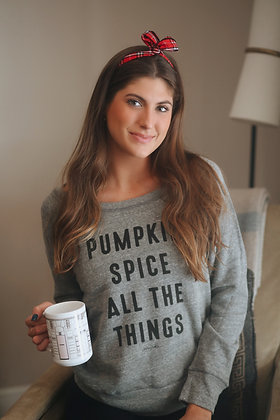 """Pumpkin Spice All The Things"" Sweatshirt"