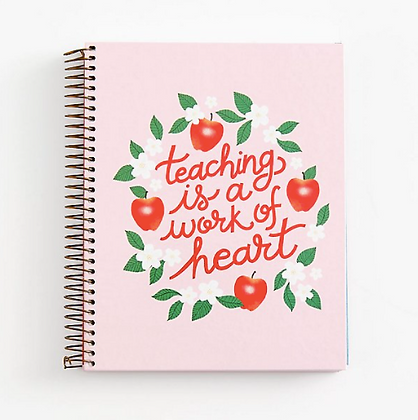 Teaching is a Work of Heart Notebook