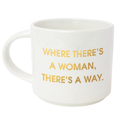 WHERE THERE'S A WOMAN. THERE'S A WAY. GOLD METALLIC MUG