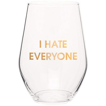 I HATE EVERYONE- GOLD FOIL STEMLESS WINE GLASS