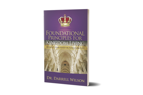 Foundational Principles for Kingdom Living