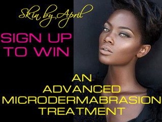 Sign Up To Win An Advanced Microdermabrasion Treatment from Skin By April!