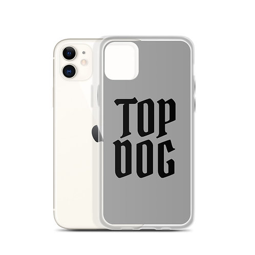 TOP DOG iPhone Case