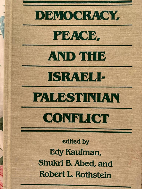 democracy' peace and the israeli-palastinian conflict