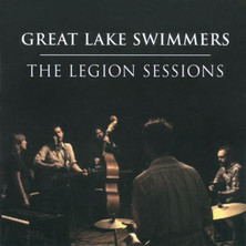 """Great Lake Swimmers """"Legion Sessions"""" - Mixing/Engineering"""