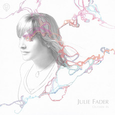"""Julie Fader """"Outside In"""" (Hand Drawn Dracula) - Producing/Mixing/Engineering"""