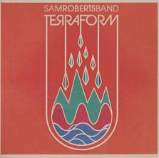 "Sam Roberts Band ""Terraform"" (Universal/Paperbag Records) - Producing/Mixing"