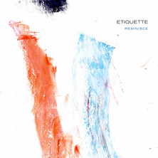 """Etiquette """"Reminisce"""" (Hand Drawn Dracula) - Producing/Engineering/Mixing"""