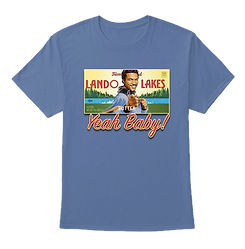 Yeah_Baby_It_s_The_Lando_Lakes_Products_from_Darth_Skippy_Designs_Teespring_edited.png