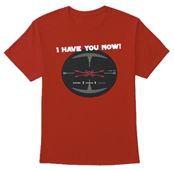 I_Have_You_Now_Products_from_Darth_Skippy_Designs_Teespring_edited.png