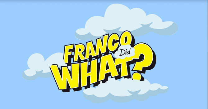 Franco Did What?