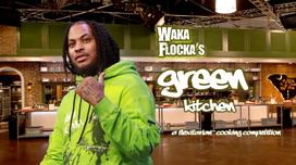 Waka Flocka's Green Kitchen (in development)