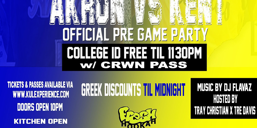 Akron Vs Kent Official Pre Game Party