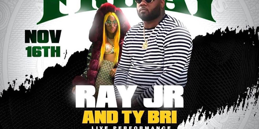Ray Jr. x Ty Bri Live