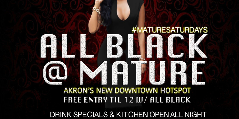 All Black @ Mature