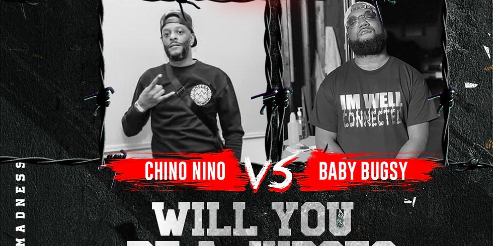 CHINO NINO VS BABY BUGSY #KuLVERSUZ