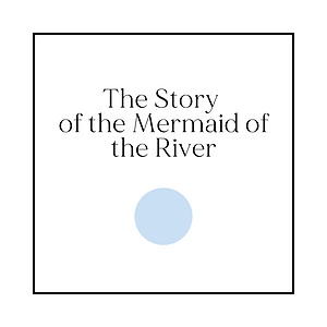 The Story of the Mermaid of the River.pn