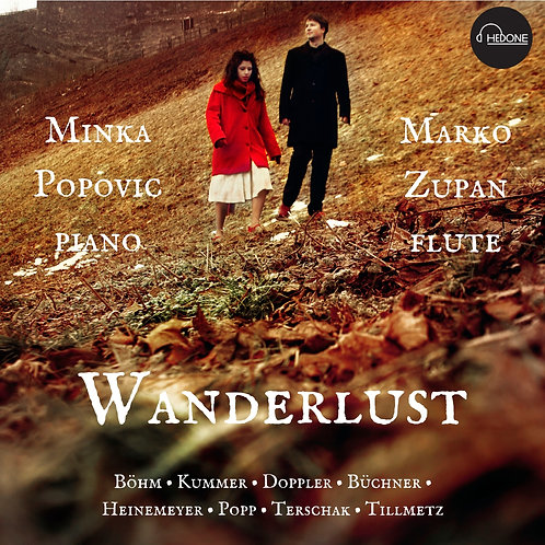 Wanderlust - music for flute and piano - premiere recordings