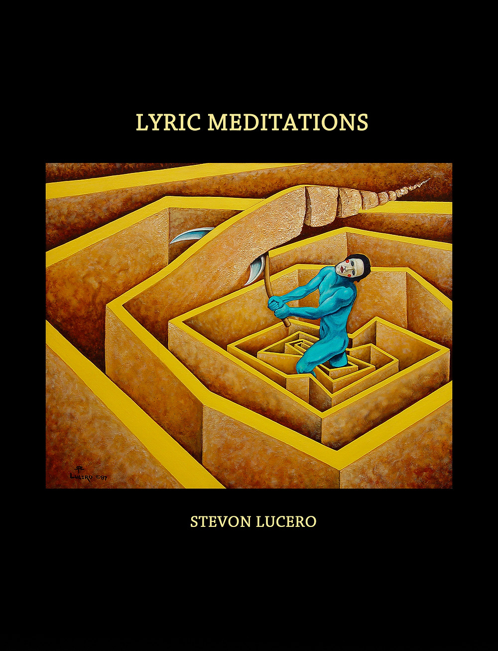 Lyric Meditations by Stevon Lucero
