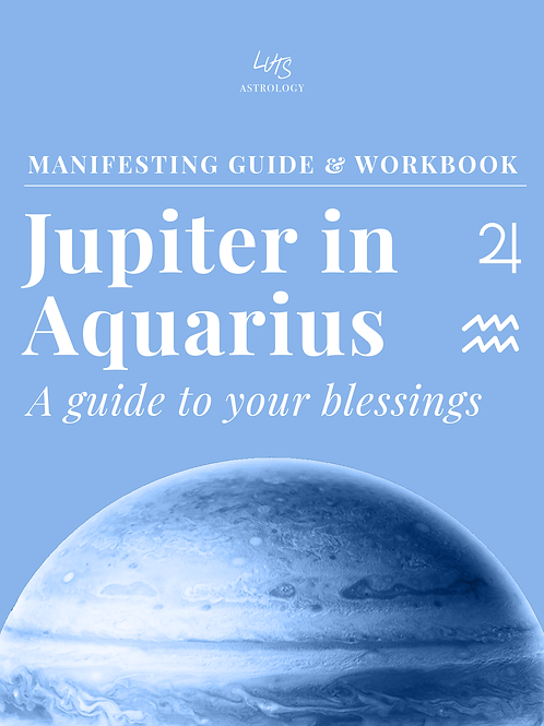 Your Jupiter in Aquarius blessings - Workbook