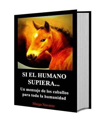 """Libro """"Si el humano supiera..."""""""