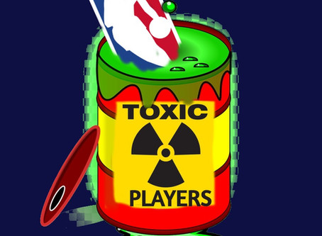 NBA's Most Toxic Players