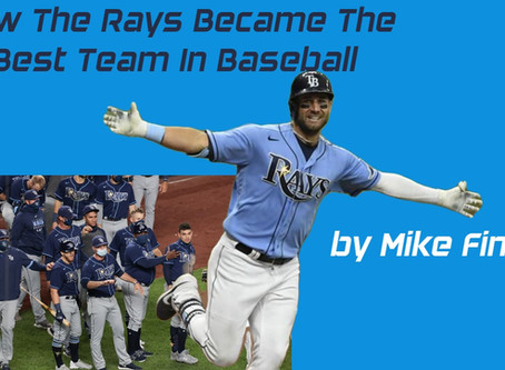 How The Rays Became The Best Team In Baseball