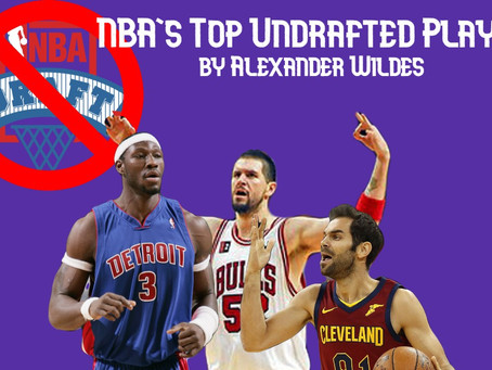 NBA's Top Undrafted Players