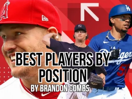 MLB's Best at Each Position